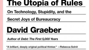 Book review: The Utopia of Rules, David Graeber